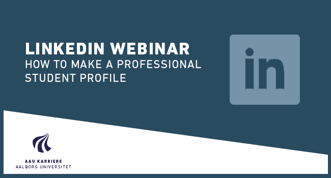 Webinar: LinkedIn – how to make a professional profile (Spring 2020)